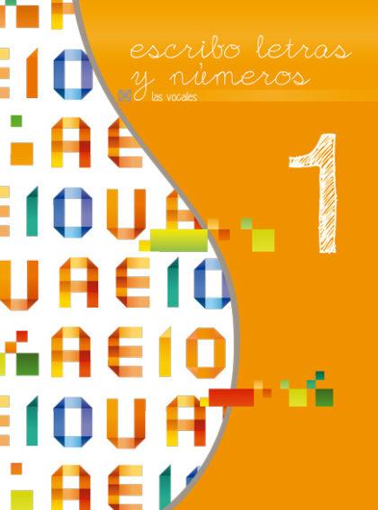 Primer libro de la serie Escribo Letras y Números