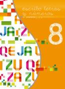 Octavo libro de la serie Escribo Letras y Números