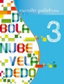 Tercer libro de la serie Escribo Palabras. Nivel 3