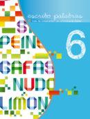 Sexto libro de la serie Escribo Palabras. Nivel 6